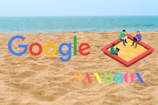 Istilah Google Sandbox dan Cara Mengatasinya