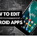 Android Apps Or Games Ko Edit And Modify Kaise Kare