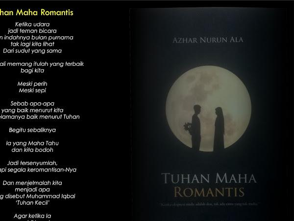 Buku Tuhan Maha Romantis Karya Azhar Nurun Ala Bagai Oase di Tengah Penantianku
