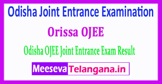 OJEE Result Odisha Joint Entrance Examination 2018 Result Download