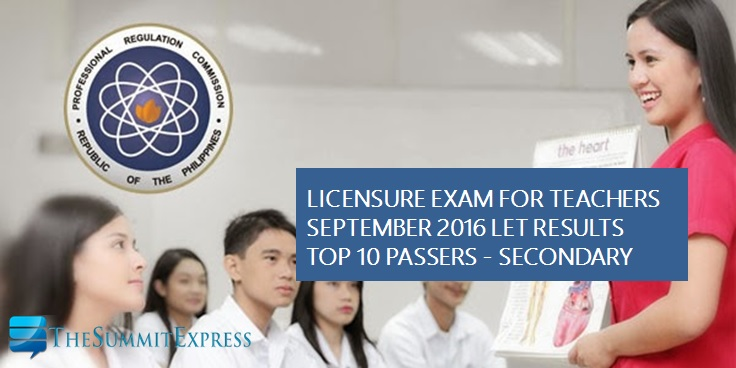 Top 10 September 2016 LET Secondary Teachers board exam