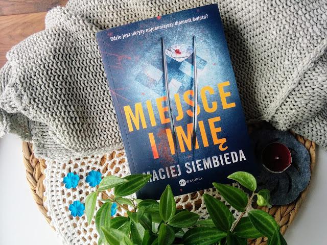 Maciej Siembieda Miejsce i imię recenzja książki