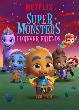Xem Phim Hội Quái Siêu Cấp: Những Người Bạn Mới - Super Monsters Furever Friends