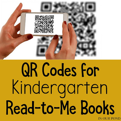 Free QR Codes for Kindergarten Read-to-Me Books from In Our Pond. Great for classroom use and daily 5 reading programs.