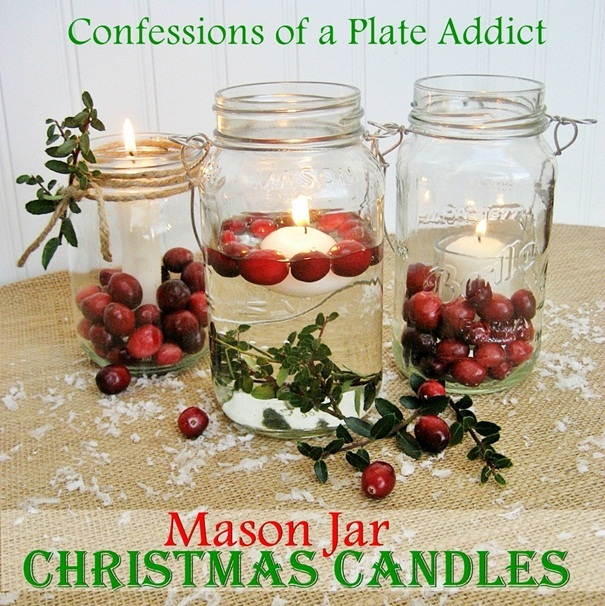 Mason Jar Christmas Decorations: CONFESSIONS OF A PLATE ADDICT: Fun And Easy...Mason Jar