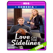 Love on the Sidelines (2016) WEB-DL 1080p Audio Dual Latino-Ingles