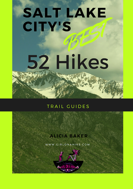 Salt Lake City's Best 52 Hikes!