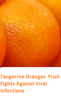 Health Benefits of Tangerine Oranges - Fights Against Viral Infections