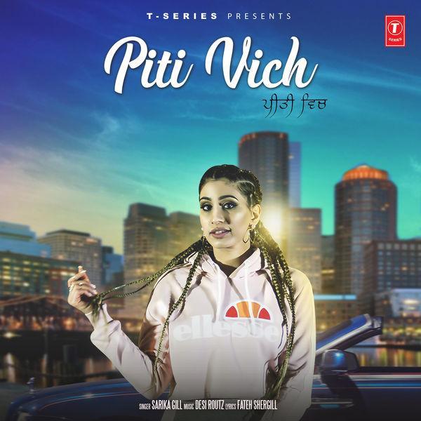 Shakiyaan Song Download Lyrics Mp3: Piti Vich Sarika Gill MP3 MP4 Download HD Video Lyrics