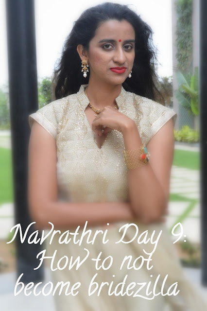 Navrathri Day 9: 5 tips to not become bridezilla image