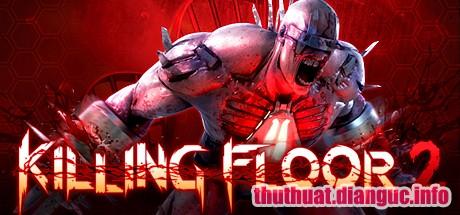 Download game Killing Floor 2 Full Cr@ck