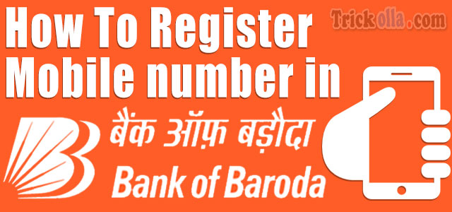 Register Phone number with bank of baroda