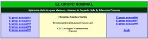 http://cplosangeles.juntaextremadura.net/web/lengua4/elgruponominal/indice.htm