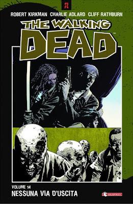 The Walking Dead - Volume 14 - Nessuna via d'uscita