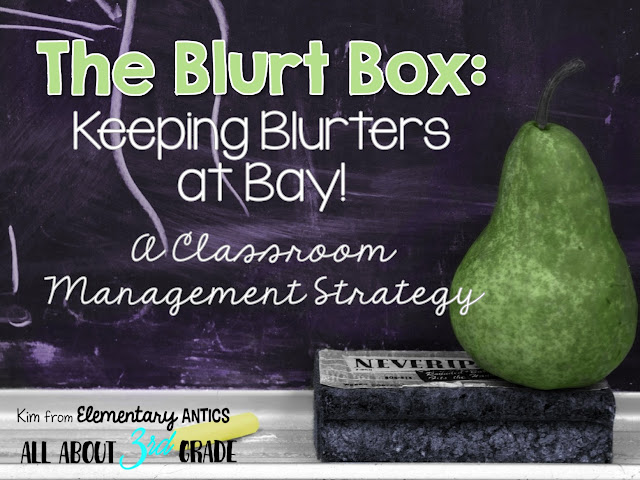The Blurt Box is a great classroom management strategy to help those caller outers and blurters in your class! This simple strategy really works!