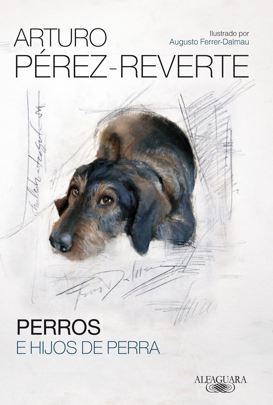 La posada del lector: Perros e hijos de perra, de Arturo
