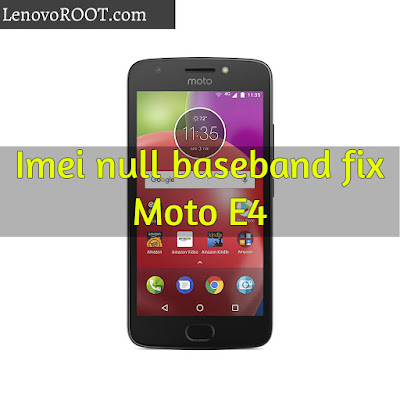 how to fix imei moto e4