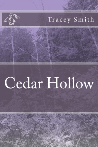Cedar Hollow by Tracey Smith Spotlight