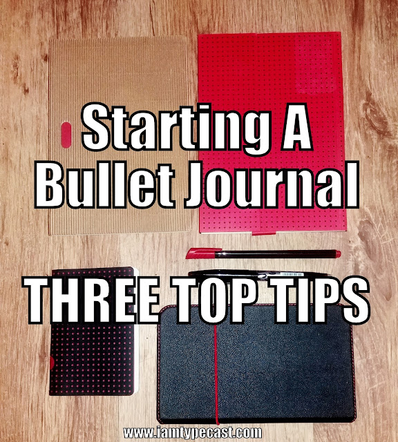 Starting A Bullet Journal - 3 Top Tips - the bullet journal starter kit