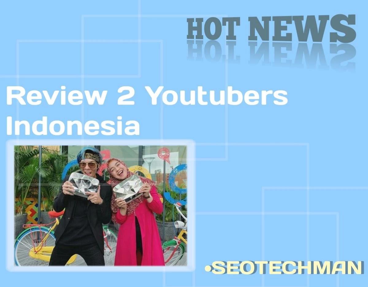 2 Youtuber Indonesia Dengan Subscriber Terbanyak