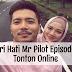 Suri Hati Mr Pilot Episode 1 (Episode 1 - 16)