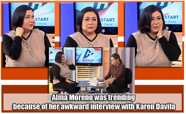 Alma Moreno was trending because of her awkward interview with Karen Davila