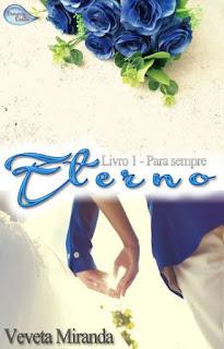 Eterno  (Livro I - Para sempre) - Veveta Miranda