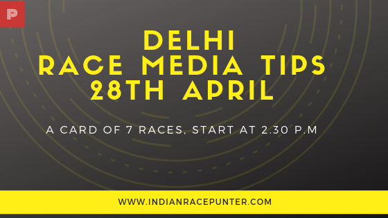 Delhi Race Media Tips 28th April, Racingpulse, Racingpulse