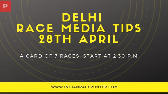 Delhi Race Media Tips 28th April