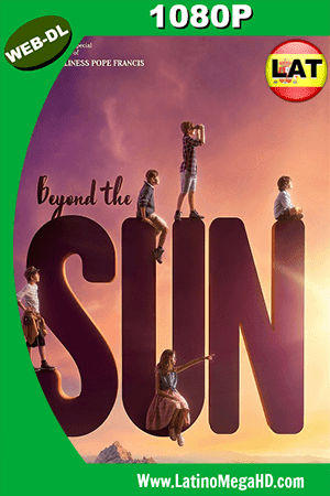 Beyond the Sun (2017) Latino HD WEB-DL 1080P - 2017