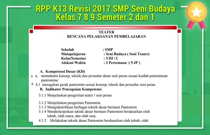 RPP K13 Revisi 2017 SMP Seni Budaya Kelas 7 8 9 Semeter 2 dan 1