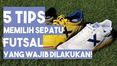 Salah satu perlengkapan futsal yang paling penting adalah sepatu 5 Tips Memilih Sepatu Futsal yang WAJIB Kamu Lakukan!