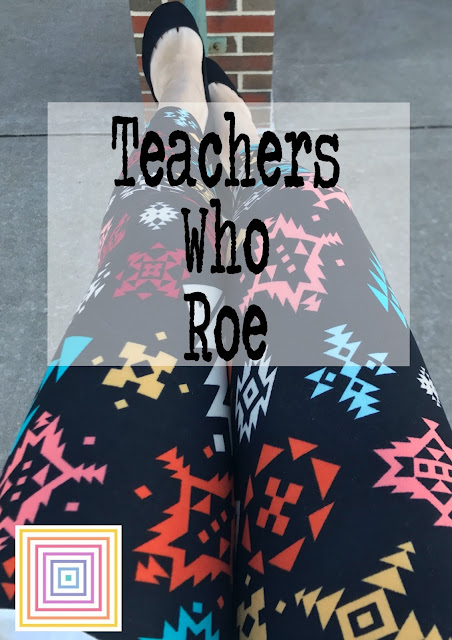 Teachers Who Roe: A Lularoe Review and Giveaway