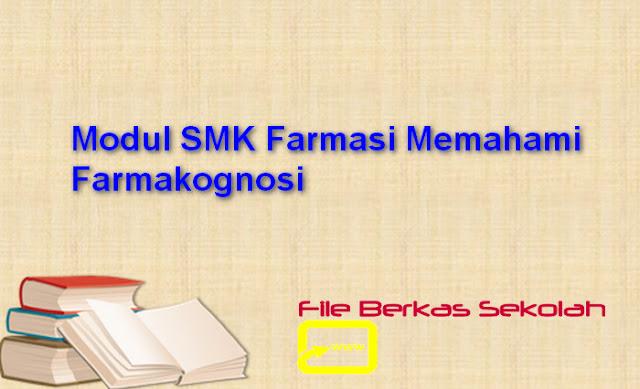 Modul SMK Farmasi Memahami Farmakognosi