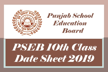 PSEB 10th Date Sheet 2019, Download PDF Punjab Board 10th