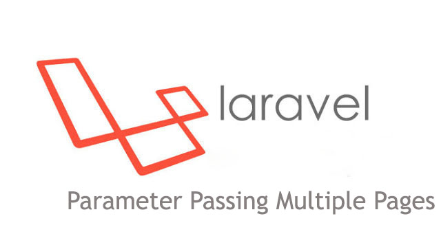 How to pass parameter from one page to another in Laravel