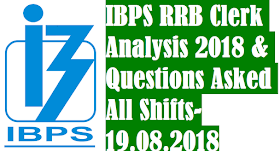 IBPS RRB Office Assistant(Clerk) Analysis 2018 & Questions Asked | All Shifts | 19.08.2018