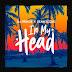 [Music] DJ Prince X Sean Tizzle – In My Head