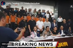 Pihak Kepolisian Tangkap 257 Tersangka Yang Diduga Provokator
