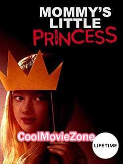 Mommy's Little Princess (2019)