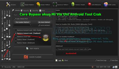Cara Bypass akun Mi Via Uni Android Tool Crak
