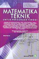 Judul Buku : Matematika Teknik untuk Perguruan Tinggi – edisi Revisi