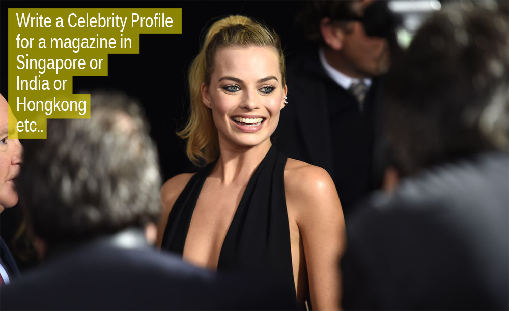 Margot Robbie - write a profile margot robbie to foreign magazine
