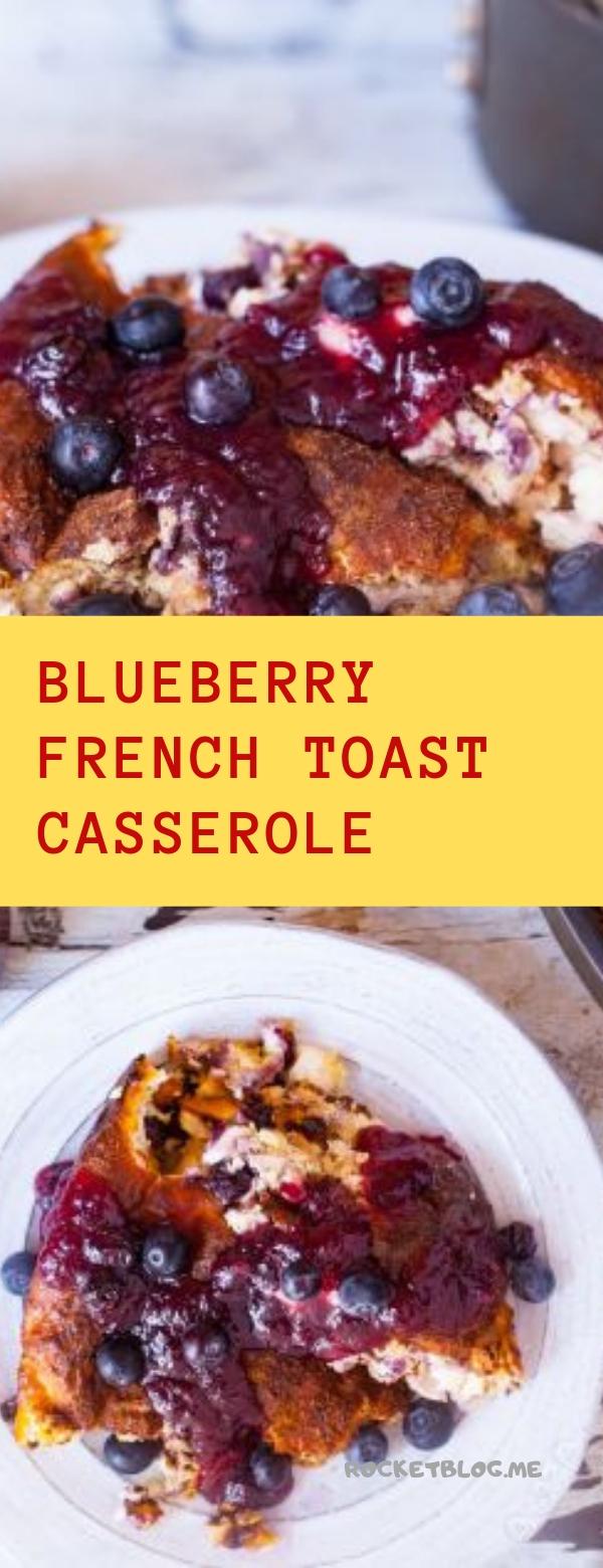 BLUEBERRY FRENCH TOAST CASSEROLE #BLUEBERRY #casserole
