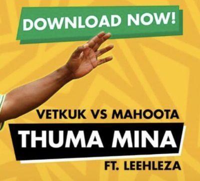 Vetkuk vs Mahoota & ANC – Thuma Mina ft. Leehleza