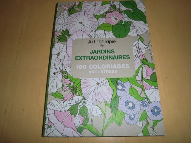 Critique De Jardins Extraordinaires 100 Coloriages Anti Stress