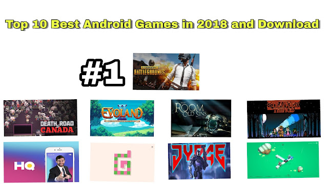 Top 10 Best Android Games in 2018