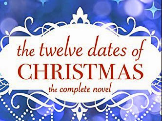 REVIEW - The Twelve Dates of Christmas by Lisa Dickenson