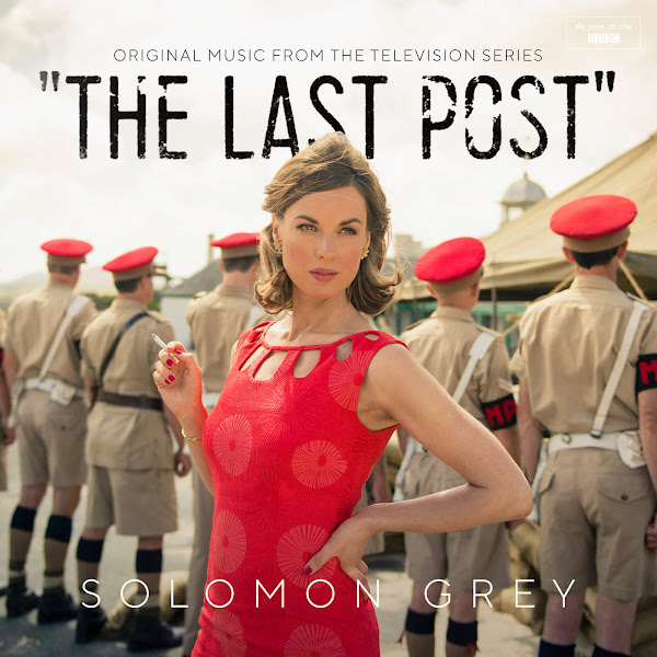 Solomon Grey - The Last Post (Music From the Original TV Series) Cover
