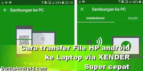 Cara Cepat Transfer file Android ke Laptop dengan Xender